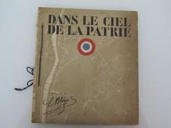 """""""Dans Le Ciel De La Patrie"""" Aviation Album Patriotique 1918 Imp Draeger Textes Cocteau Illustrations Benito - Guerra 1914-18"""
