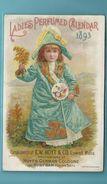 """""   LADIES  PERFUMED  CALENDER    """" - 1893 - **E.W. HOYT & C° Lowell,Mass. - Autres"