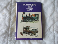 Railways And War Before 1918 By Bishop And Davies - Books, Magazines, Comics
