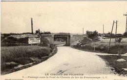 Grand Prix  -  Circuit De Picardie 1907  -  Passage Sous Le Pont De Chemin De Fer De Fouencamps - CPA - Grand Prix / F1