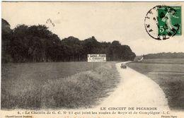 Grand Prix  -  Circuit De Picardie 1907  -  Le Chemin De G.C.No 23 Qui Joint Les Routes De Roye Et De Compiègne - CPA - Grand Prix / F1