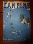 1939 CAMPING ->En Tunisie;Descente Bès;Baléares;Majorque;Kayak Biplace Et Technique;Construire Ma Roulotte;Tentes;Pubs - Livres, BD, Revues