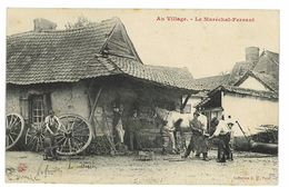 CPA AGRICULTURE AU VILLAGE LE MARECHAL-FERRANT - Attelages