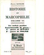 Les Cachets Commémmoratifs Guerres 1870/71 & 1914/18.P.SAVELON 1976 Tirage 400 Ex.24 Pages état Neuf - Filatelia E Storia Postale