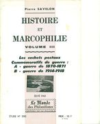 Les Cachets Commémmoratifs Guerres 1870/71 & 1914/18.P.SAVELON 1976 Tirage 400 Ex.24 Pages état Neuf - Philately And Postal History