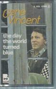 """K7 Audio - GENE VINCENT  """" THE DAY THE WORTD TURNED BLUE """" 11 TITRES - Cassettes Audio"""