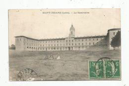 Cp, 42 , SAINT JODARD , Le Séminaire , Voyagée 1913 - Frankreich