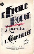66- SOURNIA- RARE PARTITION MUSIQUE L' ETOILE ROUGE-MARCHE DE L. CRIBEILLET -1939 - Scores & Partitions