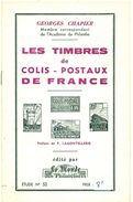 LES COLIS POSTAUX De France G.CHAPIER 1963 Tirage 400 Ex. 20 Pages état Neuf. - Strade Ferrate