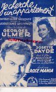 PARTITION MUSIQUE- JE CHERCHE UN APPARTEMENT-GEORGES ULMER-JOSETTE DAYDE-ROSE MANIA-EDITIONS SALVET PARIS  1946 - Scores & Partitions