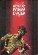 No PAYPAL !! : NÉO 217 Robert Howard Poings D'Acier Boxeur ( Nicollet Art Cover ) Éo Inédit Neo Sf Oswald 1989 TTBE/NEUF - Neo