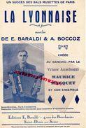 69- LYON- 93- SAINT DENIS-RARE PARTITION MUSIQUE-LA LYONNAISE BAL MUSETTE PARIS-E.BARALDI -A.BOCCOZ-MAURICE MACQUET- - Scores & Partitions