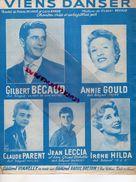 PARTITION MUSIQUE-VIENS DANSER-PIERRE DELANOE-LOUIS AMADE-GILBERT BECAUD-ANNIE GOULD-IRENE HILDA-JEAN LECCIA-PARIS - Scores & Partitions