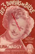 PARTITION MUSIQUE-LES TROIS BUVEURS BIERRE-BRASSERIE-LINA MARGY-PHILIPPE GERARD-BERNARD MICHEL-EDDIE WARNER-PARIS 1950 - Scores & Partitions