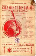 PARTITION MUSIQUE-CHEZ NOUS Y'A DES BANANES-BANANE-WE HAVE BANANAS-FOC TROT-SUZ VALROGER-ALBERTY-RENE DE BUXEUIL-PARIS - Scores & Partitions