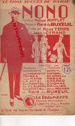 PARTITION MUSIQUE-NONO-NETTYS RUFFLET-ROSE TEMPS-JEAN CYRANO--RENE DE BUXEUIL-BERVIL-PAULIEN-MARS-FLEURON-LORETTE PARIS - Scores & Partitions