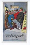 CPA 1914 1918 Humoristique Patriotique Tiens Un Tank ! Lummy, Guy'nor, You Ought To Be In The Big Push ! - Humour