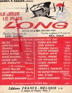 PARTITION MUSIQUE- LE JOUR LE PLUS LONG-DARRYL F.ZANUCK-EDDY MARNAY-PAUL ANKA-DALIDA-JARRE- BOLAND-JOHN WILLIAM-LILLE - Scores & Partitions
