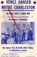 59-TOURCOING-RARE PARTITION MUSIQUE-VENEZ DANSER NOTRE CHARLESTON-PAUL LABY-RAY DEL-MAHIEU-VANMEERHAEGHE -VANDECASTEELE - Scores & Partitions