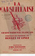 59- LINSELLES-RARE PARTITION LA MARSEILLAISE-ROUGET DE LISLE-CACHET P. GHESQUIERE ACCORDEONISTE-TOURCOING-BEUSCHER PARIS - Scores & Partitions
