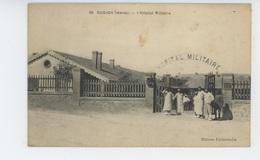 AFRIQUE - MAROC  OUDJDA - L'Hôpital Militaire - Maroc