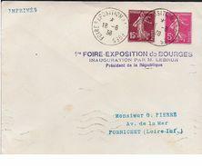 BOURGES Cher CAD Foire Exposition Bourges 18.6.1838 + Griffe Violette 1ere Foire Exp De Bourges Inauguration Par M  ...G - Marcophilie (Lettres)