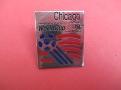 Médaille De Sport/ Football/ Pin's/Worldcup USA 94/ CHICAGO/ Bronze Nickelé Peint/Starpin's/ 1994           SPO203 - Soccer