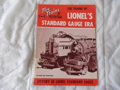 TOY TRAINS Of Yesteryear The Trains Of Lionel's Standard Gauge Era Modelisme Train - Boeken, Tijdschriften, Stripverhalen