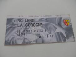 FOOTBALL - Ticket Champion's League RCL LENS - LA COROGNE - 2002 2003 - Habillement, Souvenirs & Autres