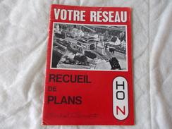 Votre Réseau Recueil De Plans HO Et N Par Michel Clément - Modélisme