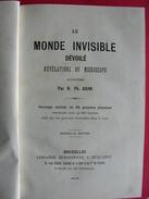 Le Monde Invisible Dévoilé, Révélations Du Microscope Par H. Ph. Adan. Sd (1880). 24 Grandes Planches - 1801-1900
