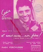 PARTITION MUSIQUE-SACHA DISTEL-ET NOUS AUSSI...MON FRERE-MAURICE TEZE-JIMMY DEAN-CACHET LILLE TERRIEN- VERCHUREN-1962 - Scores & Partitions