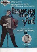 -PARTITION MUSIQUE- REGARDE MOI DANS LES YEUX-BOLERO-ALBERT BARON-ANDRE VERCHUREN-GEORGES GHESTEM-AIMABLE-1952 - Scores & Partitions