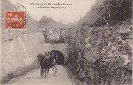 ENVIRONS DE BEAUME - LES - DAMES : LA PERCEE DE CHAMPLIVE . ( ANIMEE ) . - France