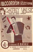 59- CAMBRAI-RARE PARTITION MUSIQUE- CATHY VALSE-ACCORDEON-EDITIONS E.BASILE -61 AVENUE VALENCIENNES- 1958 - Scores & Partitions