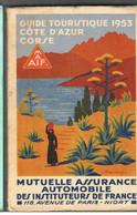 Guide Touristique De La MAAIF De 1953 Côte D'Azur Et Corse (couverture De L. Parrens) - Corse