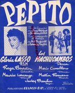 PARTITION MUSIQUE-PEPITO- GLORIA LASSO-MACHUCAMBOS-GUY BERTRET-CHRISTIAN JOLLET-MAURICE LARCANGE-ROGER BOURDIN- - Scores & Partitions