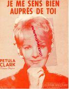 PARTITION MUSIQUE-JE ME SENS BIEN AUPRES DE TOI- PETULA CLARK-EDITIONS JACQUES PLANTE- PARIS 1952 - Scores & Partitions