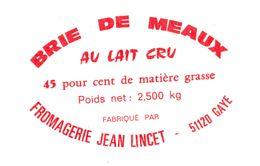 France - Brie De Meaux Au Lait Cru - Fromagerie Jean Lincent 51120 Gaye 45 % - Cheese