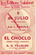 PARTITION MUSIQUE-9 DE JULIO-TANGO MILONGA-JOSE L.PADULA-EL CHOCLO-TANGO ARGENTINE-VILLOLDO-EDITIONS SALABERT PARIS 1921 - Scores & Partitions