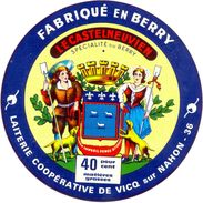 France - Spécialité Du Berry - Le Castelneuvien - Laiterie Coopérative De Vicq Sur Nahon 36 - Fabriqué En Berry - Cheese