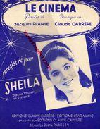 PARTITION MUSIQUE-LE CINEMA-SHEILA- JACQUES PLANTE-CLAUDE CARRERE-PARIS 1966 - Scores & Partitions