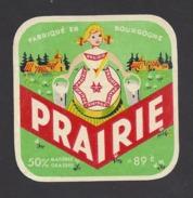 Etiquette De Fromage  -  Prairie -  Fromagerie Paul Renard à Aillant Sur Tholon  (89 E) - Käse