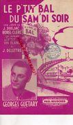 PARTITION MUSIQUE- LE P' TIT BAL DU SAM'DI SOIR- A L' AMI JO BAL-JAVA DREJAC-BOREL CLERC-GEORGES GUETARY-LILLE TERRIEN - Scores & Partitions