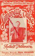 62- ATHIES LES ARRAS- RARE PARTITION MUSIQUE ROLAND VALDENAIRE-SIMONETTE VALSE-ACCORDEON-PIERRE DUHAUTOIS 1964 - Scores & Partitions