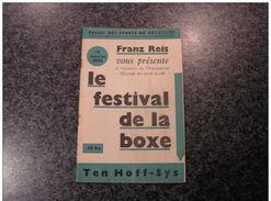 BOXE - BOXEUR -BOXING -BOXEN - LE FESTIVAL DE LA BOXE Programme 1952 Palais Des Sports Bruxelles  Ten Hoff Karel Sys - Boxing
