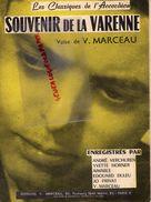 94- LA VARENNE-PARTITION MUSIQUE- SOUVENIR DE LA VARENNE- VALSE DE V.MARCEAU-VERCHUREN-YVETTE HORNER-AIMABLE-DULEU- - Scores & Partitions