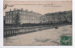 ENVIRONS D'ANNONAY (07) - CHATEAU DE GOURDAN - Annonay