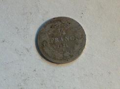 Belgique 1/4 Franc 1834 Quart - 1831-1865: Leopold I
