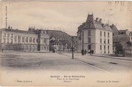 CPA   Dept 90 BELFORT Rue Du Docteur Frery Place De La République - Belfort - Ville